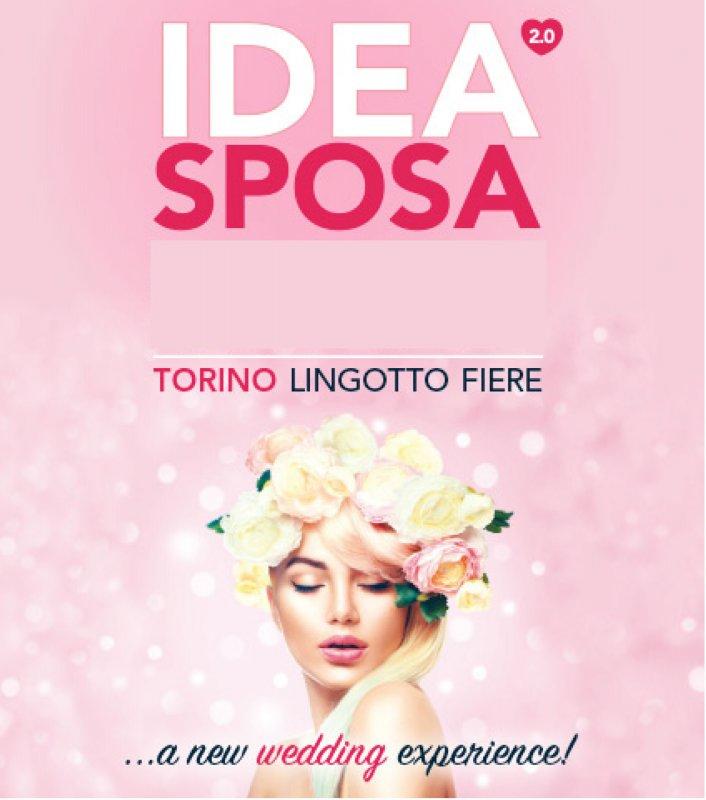 75fd23904545 IDEA SPOSA 2.0 5 e 6 ottobre 2019. TORINO – Lingotto Fiere – Via Nizza